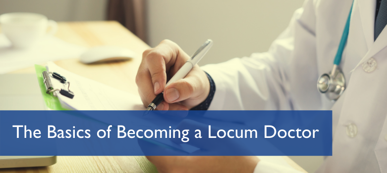 Becoming a Locum Doctor