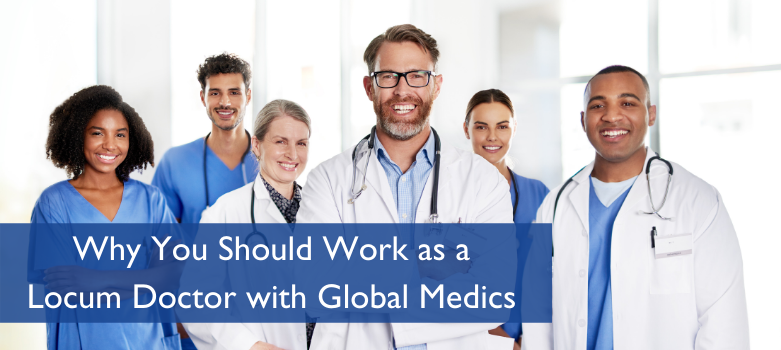 Locum Doctor with Global Medics